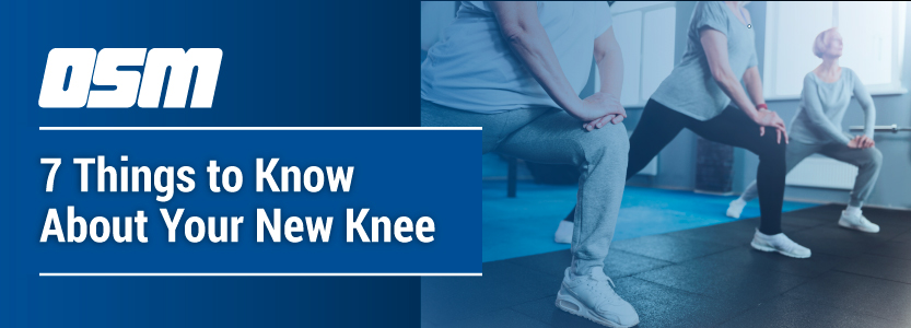 Total Knee Replacement Portland Oregon, 7 Things to Know About Your New Knee