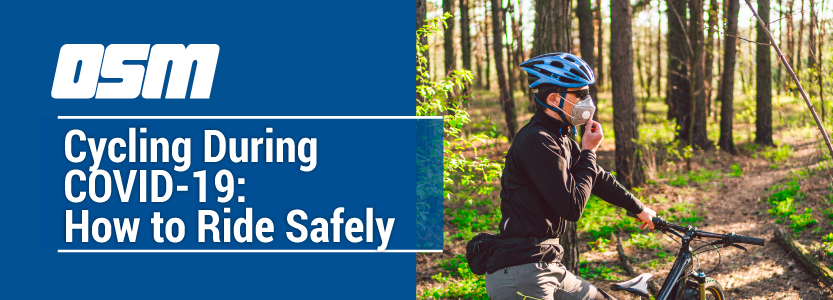 Cycling During COVID-19:How to Ride Safely